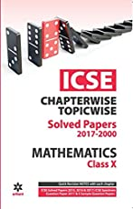 ICSE Mathematics Chapterwise-Topicwise Solved Papers Class 10th
