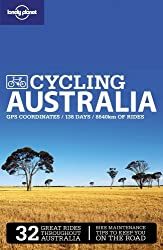 Lonely Planet Cycling Australia (Travel Guide) by Lonely Planet (2009-09-01)