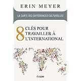 La Carte des différences culturelles: 8 clés pour travailler à l'international