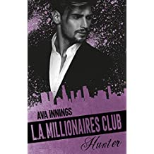Millionaires Club: L.A. Millionaires Club – Hunter