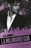 Millionaires Club: L.A. Millionaires Club - Hunter
