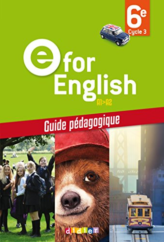 E for English 6e - Guide pédagogique - version papier par Virginie Bordat, H. Chadoeuf, L. Cursat, Odile Lagerwey, Corinne Létant