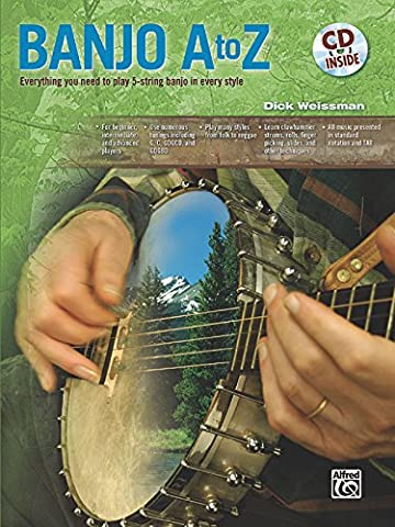 Banjo A to Z: Everything You Need to Play 5-string