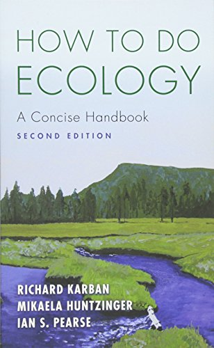 How to Do Ecology: A Concise Handbook, Second Edition