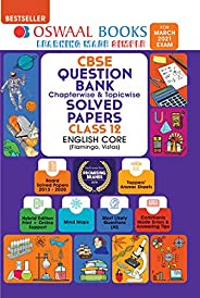 Oswaal CBSE Question Bank Class 12 English Core Book Chapterwise & Topicwise Includes Objective Types &