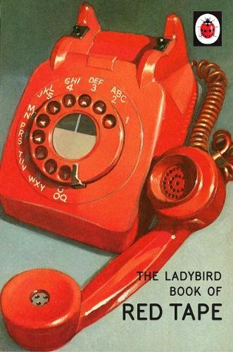 Price comparison product image The Ladybird Book of Red Tape (Ladybirds for Grown-Ups)