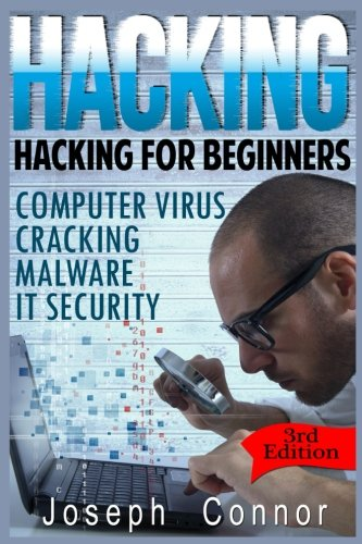Hacking: Hacking for Beginners: ...