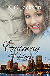 A Gateway to Hope