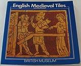 English Medieval Tiles