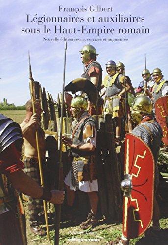 Légionnaires et auxiliaires du Haut-Empire romain