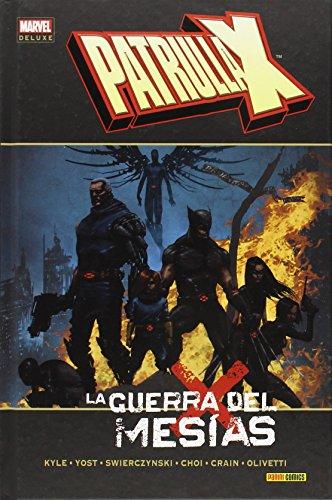 Patrulla-X. La Guerra Del Mesías (MARVEL DELUXE)