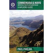 Connemara & Mayo: Mountain, Coastal & Island Walks: A Walking Guide