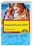 PowerPoint 2007: Perfekt präsentieren (easy) by Susanne Franz (2007-05-01)
