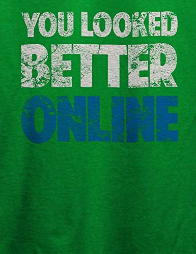 You Looked Better Online Vintage T-Shirt Grün