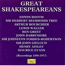 Great Shakespeareans: Booth, Barrymore, Tree, Gielgud, etc.
