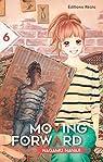 Moving Forward, tome 6 par Nagamu