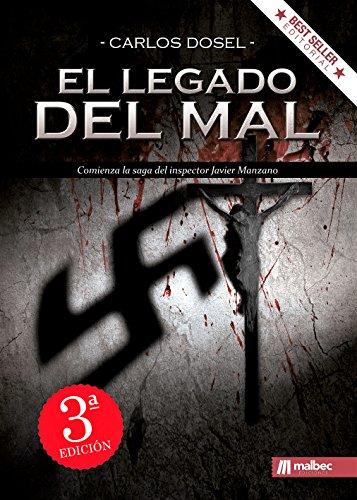 El Legado del Mal: Una trepidante novela negra y policíaca