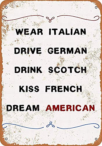 Wise Degree Metal Poster Wear Italian, Drive German, Drinkcotch, Kiss French, Dream American. Wand K¨¹Che Kunst Cafe Garage Shop Bar Dekoration French Kiss Pin