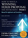 How to Write a Winning H2020 Proposal - SME Instrument Phase 1: Manual for Applicants and Consultants