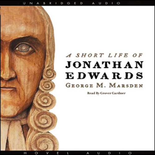 A Short Life of Jonathan Edwards  Audiolibri