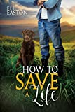 How to Save a Life (Howl at the Moon Book 4) (English Edition)