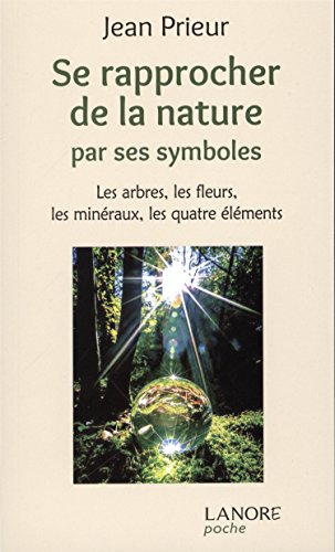 se-rapprocher-de-la-nature-par-ses-symboles-les-arbres-les-fleurs-les-mineraux-les-quatre-elements