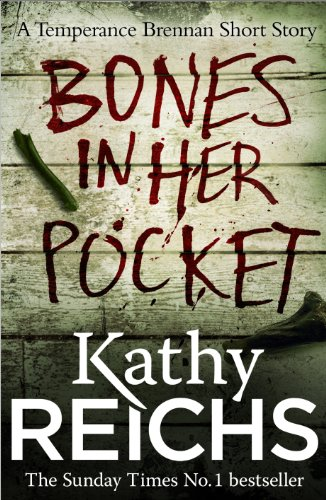 Bones In Her Pocket (Temperance Brennan) by Kathy Reichs