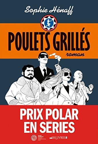 Poulets grillés (LITT.GENERALE) (French Edition)