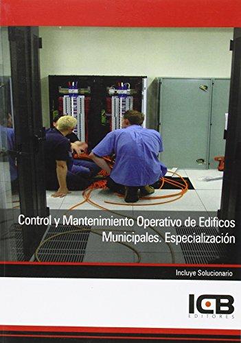 Control y Mantenimiento Operativo de Edificios Municipales. Especialización