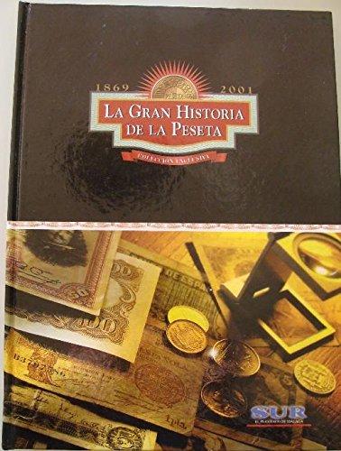 La Gran Historia de la Peseta (Colección Exclusiva)