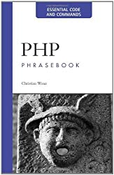 PHP Phrasebook by Christian Wenz (2005-10-06)