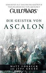 Guild Wars: Bd. 1: Die Geister von Ascalon