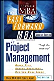 The Fast Forward MBA in Project Management, 2nd Edition