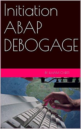 Initiation ABAP DEBOGAGE: Initiation ABAP DEBOGAGE