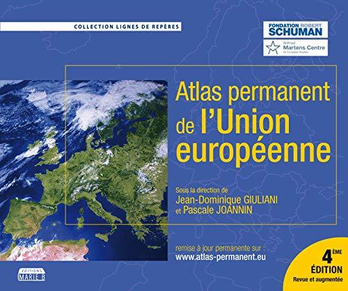 L'Atlas permanent de l'Union européenne: 4e édition revue et augmentée (Lignes de repères)