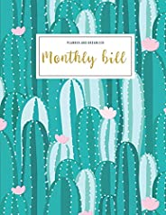 Monthly Bill Planner And Organizer: monthly budget planner cactus | 3 Year Calendar 2020-2022 Budget Planner |