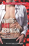 white hot reunion it happened one christmasi ll be yours for christmas harlequin a very sexy christmas collecti by leslie kelly 2014 09 16