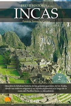 Breve historia de los incas de [Temoche, Patricia]
