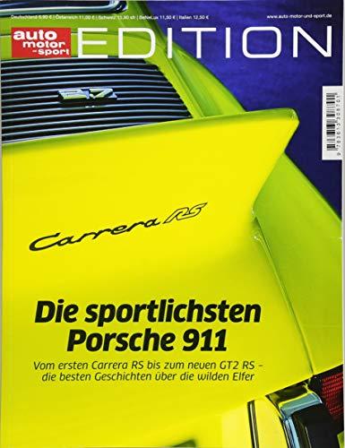 auto motor und sport Edition - Die sportlichsten Porsche 911 (Auto-motoren)