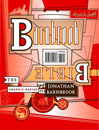Barnbrook Bible: The Graphic Design of Jonathan Barnbrook por Jonathan Barnbrook