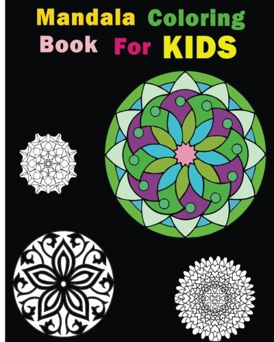 Mandala Coloring Book For Kids: Stress Relieving Patterns