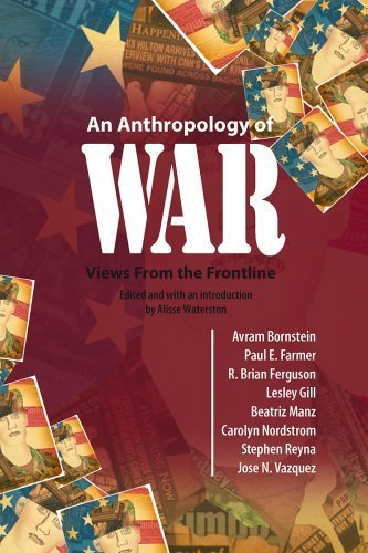 An Anthropology of War: Views from the Frontline (2008-10-30)