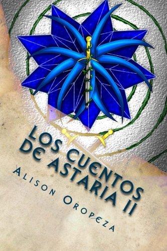 Portada del libro Los Cuentos de Astaria II: Volume 2