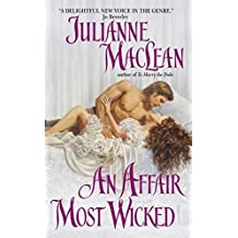 An Affair Most Wicked by Julianne MacLean (2004-02-01)