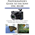 Photographer's Guide to the Sony DSC-RX100 (English Edition)