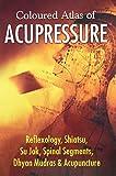 Coloured Atlas of Acupressure: 1