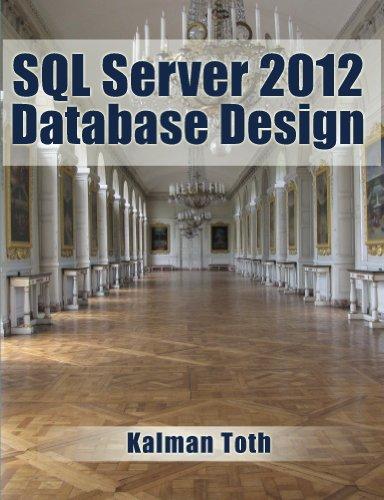 SQL Server 2012 Database Design (English Edition) por Kalman Toth