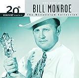 Songtexte von Bill Monroe - 20th Century Masters: The Millennium Collection: The Best of Bill Monroe