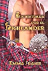 Secuestrada por el highlander par Emma G. Fraser