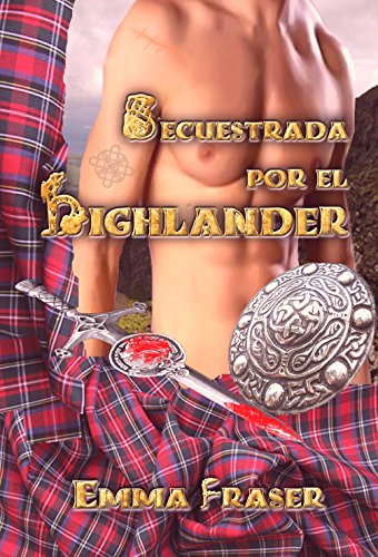 Kidnapped by the highlander